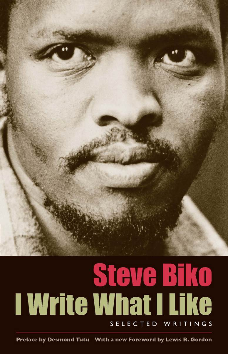 steven biko essay History the black consciousness movement started to develop during the late 1960s, and was led by steve biko, mamphela ramphele, and barney pityanaduring this period, which overlapped with apartheid, the anc had committed to an armed struggle through its military wing umkhonto we sizwe, but this small guerrilla army was neither able to.
