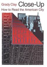 Close-Up: How to Read the American City