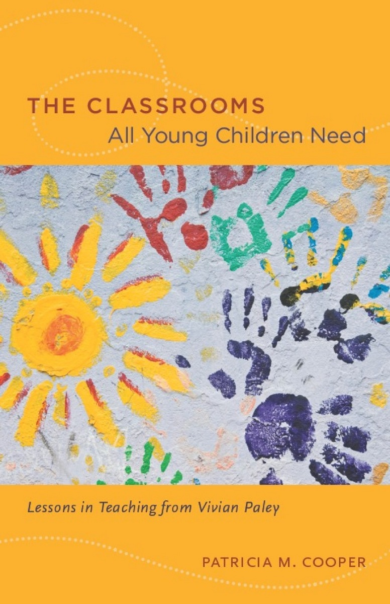 Cover of The Classrooms All Young Children Need