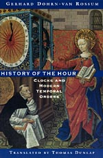 History of the Hour: Clocks and Modern Temporal Orders
