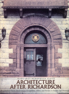 Architecture after Richardson: Regionalism before Modernism--Longfellow, Alden, and Harlow in Boston and Pittsburgh
