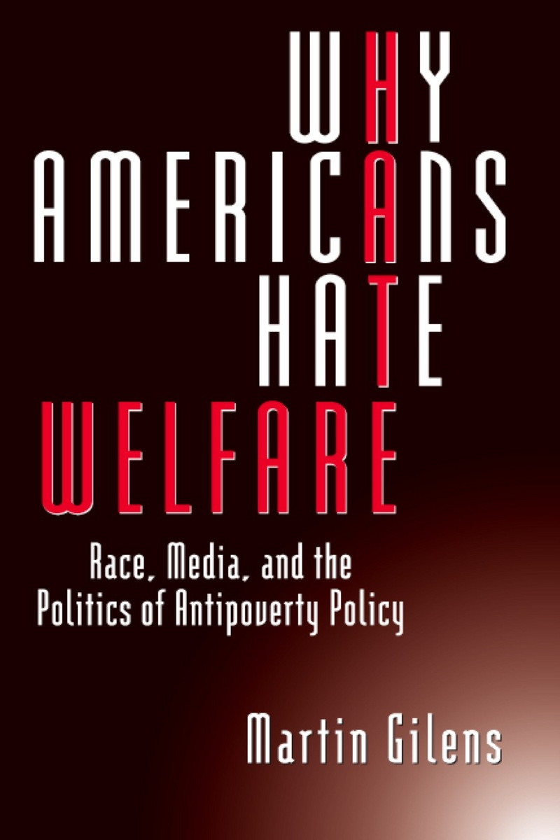 Cover of Why Americans Hate Welfare