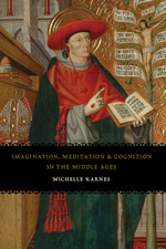 Imagination, Meditation, and Cognition in the Middle Ages