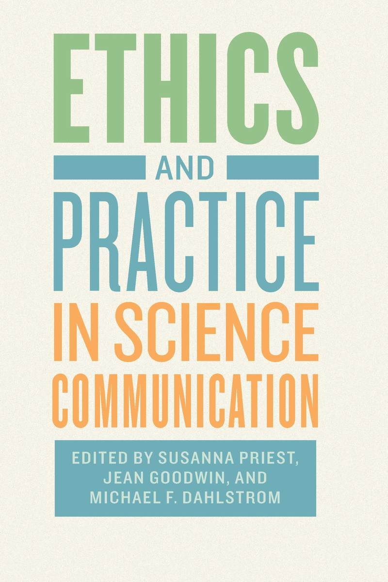Cover of Ethics and Practice in Science Communication