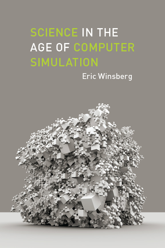 Cover of Science in the Age of Computer Simulation