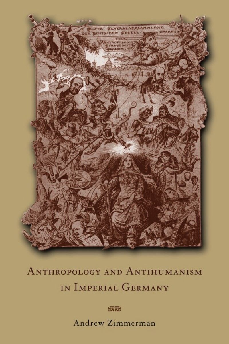 Cover of Anthropology and Antihumanism in Imperial Germany