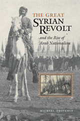 Great Syrian Revolt and the Rise of Arab Nationalism