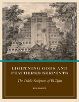 Lightning Gods and Feathered Serpents