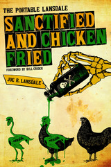 Sanctified and Chicken-Fried
