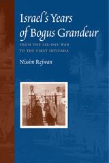 Israel's Years of Bogus Grandeur