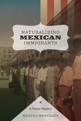 Naturalizing Mexican Immigrants
