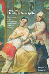 Imagining Identity in New Spain
