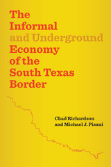 Informal and Underground Economy of the South Texas Border