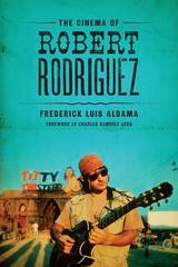 Cinema of Robert Rodriguez