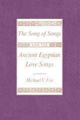 Song of Songs and the Ancient Egyptian Love Songs