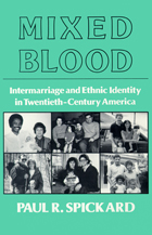 Mixed Blood: Intermarriage & Ethnic