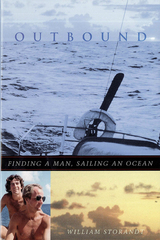 Outbound: Finding a Man, Sailing an Ocean
