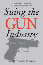 Suing the Gun Industry