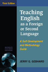 Teaching English as a Foreign or Second Language, Third Edition