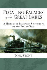 Floating Palaces of the Great Lakes