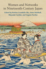 Women and Networks In Nineteenth-Century Japan