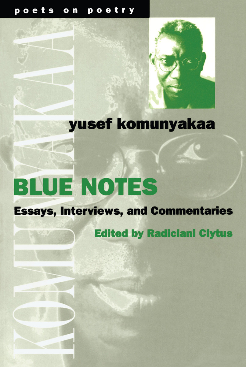 thumbnail of book. BUY. Blue Notes: Essays, Interviews, and Commentaries