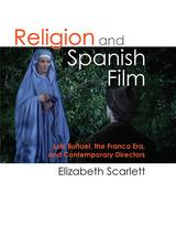 Religion and Spanish Film