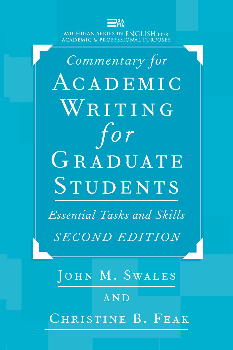 commentary for academic writing for graduate students 2d ed