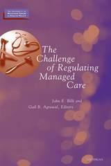 Challenge of Regulating Managed Care