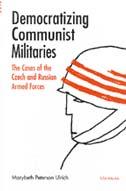 Democratizing Communist Militaries