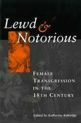 Lewd and Notorious