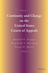 Continuity and Change on the United States Courts of Appeals