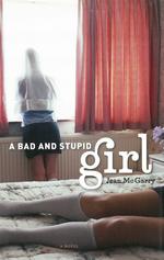 Bad and Stupid Girl