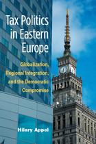 Tax Politics in Eastern Europe