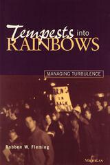 Tempests into Rainbows