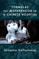 Formulas for Motherhood in a Chinese Hospital