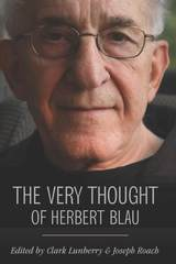 Very Thought of Herbert Blau