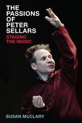 Passions of Peter Sellars