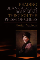 Reading Jean-Jacques Rousseau through the Prism of Chess