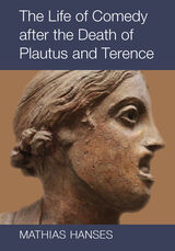 Life of Comedy after the Death of Plautus and Terence