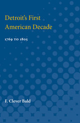 Detroit's First American Decade