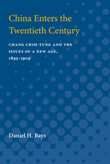 China Enters the Twentieth Century