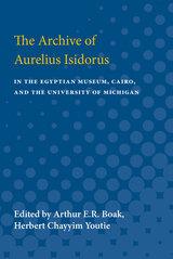 Archive of Aurelius Isidorus