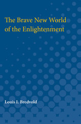 Brave New World of the Enlightenment