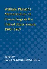 William Plumer's Memorandum of Proceedings in the United States
