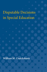 Disputable Decisions in Special Education