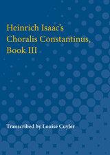 Heinrich Isaac's Choralis Constantinus, Book III