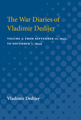 War Diaries of Vladimir Dedijer