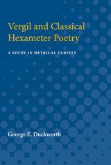 Vergil and Classical Hexameter Poetry