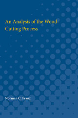 Analysis of the Wood-Cutting Process